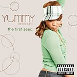 Yummy Bingham The First Seed (Parental Advisory)