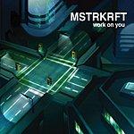 MSTRKRFT Work On You (4-Track Maxi-Single)