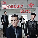 The Ordinary Boys How To Get Everything You Ever Wanted In Ten Easy Steps