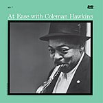 Coleman Hawkins At Ease (Remastered)