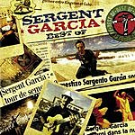 Sergent Garcia Best Of