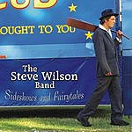 Steve Wilson Sideshows And Fairytales