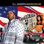 CL Smooth American Me (Parental Advisory)
