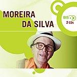 Moreira Da Silva Nova Bis: Moreira Da Silva