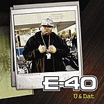E-40 U And Dat (3-Track Single)