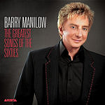 Barry Manilow The Greatest Songs Of The Sixties