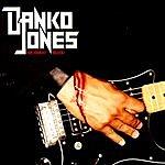 Danko Jones We Sweat Blood