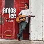 Amos Lee Colors/Jails And Bombs