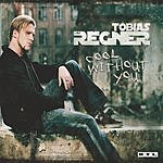 Tobias Regner Cool Without You (4-Track Maxi-Single)