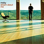 Moby Dream About Me (3-Track Maxi-Single)