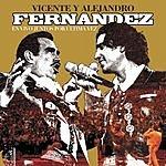 Alejandro Fernandez Vicente Y Alejandro Juntos Por Ultima Vez (En Vivo)