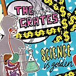 The Grates Science Is Golden (4-Track Maxi-Single)