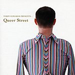 Terry Edwards Queer Street