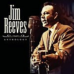 Jim Reeves Jim Reeves: Anthology