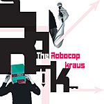 The Robocop Kraus Fashion (3-Track Maxi-Single)