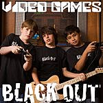Blackout Video Games (Single)