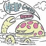 Hellogoodbye Remix EP