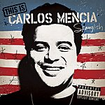 Carlos Mencia This Is Carlos Mencia (Parental Advisory)