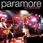 Paramore Pressure (Demo Version)