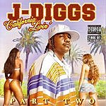 J. Diggs California Livin' Part Two (Parental Advisory)
