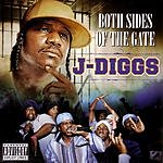 J. Diggs Both Sides Of The Gate (Parental Advisory)