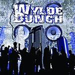 Wylde Bunch Wylde Bunch - EP