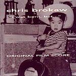 Chris Brokaw 'I Was Born, But…' - Original Film Score