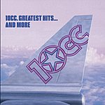 10cc The Greatest Hits...And More