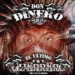 Don Dinero El Ultimo Guerrero (Parental Advisory)