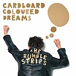 The Rumble Strips Cardboard Coloured Dreams EP