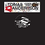 Tomas Andersson Copy Cat (3-Track Maxi-Single)