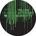 Smash TV Yellow Asteroids (Single)