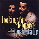 Portastatic Looking For Leonard