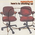Superchunk Here's To Shutting Up