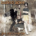 Guano Apes You Can't Stop Me (3-Track Maxi-Single)