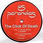 Los Paranoias The Click Of Death (Single)