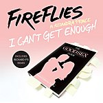 The Fireflies I Can't Get Enough (5-Track Maxi-Single)
