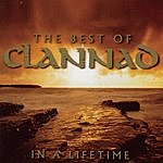 Clannad In A Lifetime: The Best Of Clannad