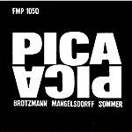 Peter Brötzmann Pica Pica