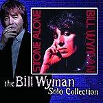 Bill Wyman Stone Alone (Castle Bonus Tracks)