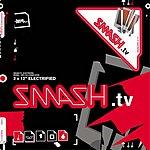 Smash TV Electrified