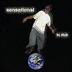 Sensational Spectre Presents: Sensational In Dub