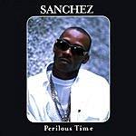 Sanchez Perilous Time