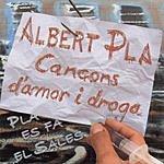 Albert Plá Cançons D'Amor I Droga