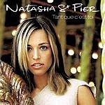 Natasha St. Pier Tant Que C'est Toi (3-Track Maxi-Single)