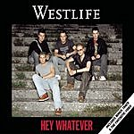 Westlife Hey Whatever (Single)