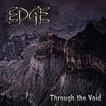 The Edge Through The Void