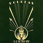 Douglas B Is The New Way (3-Track Maxi-Single)