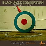 Black Jazz Consortium Looking Forward (EP)