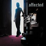 The Affected EP (Parental Advisory)
